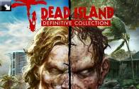 Dead Island: Definitive Collection zmierza na pecety, PS4 i XBO [WIDEO]